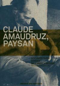 Claude Amaudruz, paysan