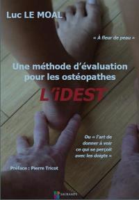 Une méthode d'évaluation pour les ostéopathes : l'iDEST ou l'art de donner à voir ce qui se perçoit avec les doigts