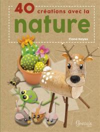 40 créations avec la nature