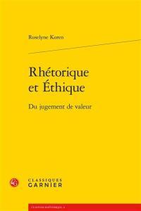Rhétorique et éthique