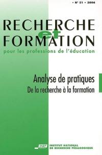 Recherche et formation. n° 51, Analyses de pratiques