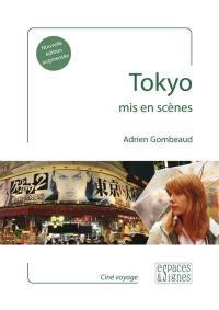Tokyo mis en scènes