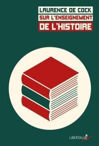 Sur l'enseignement de l'histoire