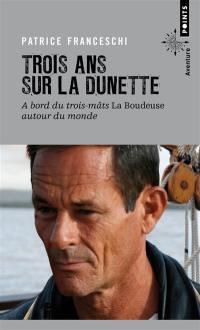 Trois ans sur la dunette : à bord du trois-mâts La Boudeuse autour du monde
