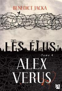 Alex Verus. Volume 4, Les élus