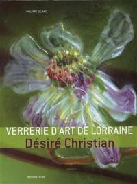 La verrerie d'art de Lorraine