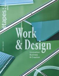 Etapes : design graphique & culture visuelle, hors série. n° 2, Work & design : innovation, business & creation