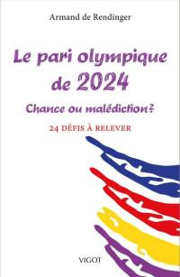 Le pari olympique de 2024