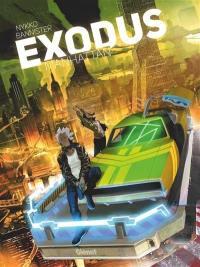 Exodus Manhattan. Volume 1, Exodus Manhattan