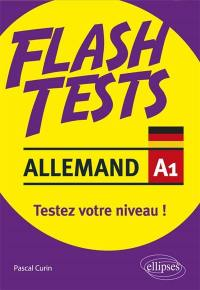 Allemand A1, flash tests