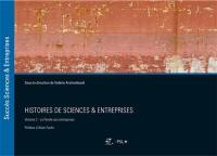 Histoires de sciences & entreprises. Volume 2, La parole aux entreprises