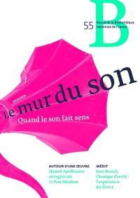 Revue de la Bibliothèque nationale de France. n° 55, Le mur du son : quand le son fait sens