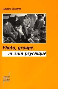 Photo, groupe et soin psychique