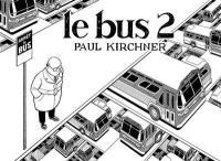 Le bus. Volume 2,