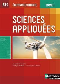 Sciences appliquées : BTS électrotechnique. Volume 1