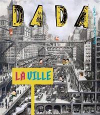 Dada. n° 173, La ville