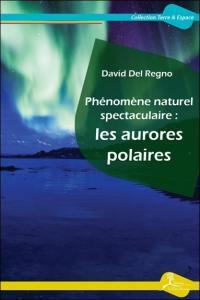Phénomène naturel spectaculaire