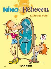 Nino & Rébecca. Volume 1, Tu t'es vue ?