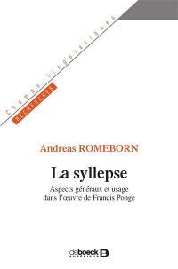 La syllepse : aspects généraux et usage dans l'oeuvre de Francis Ponge