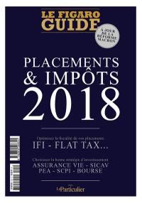 Placements & impôts 2018