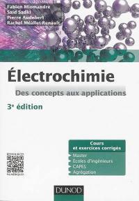 Electrochimie, des concepts aux applications