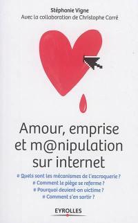 Amour, emprise et manipulation sur Internet