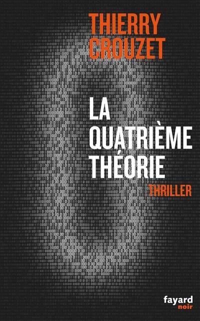La quatrième théorie