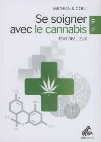 Se soigner avec le cannabis : état des lieux