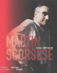 Martin Scorsese : entretiens avec Michael Henry Wilson