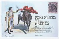 Bons baisers des arènes : 50 cartes postales remarquables de la collection Jean François