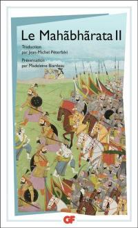 Le Mahabharata. Volume 2, Le Mahabharata