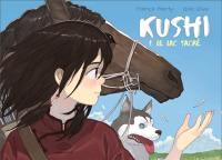 Kushi. Volume 1, Le lac sacré