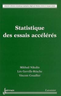 Statistique des essais accélérés