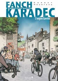 Fanch Karadec : l'enquêteur breton. Volume 4, L'énigme Gavrinis
