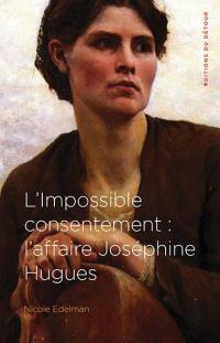 L'impossible consentement