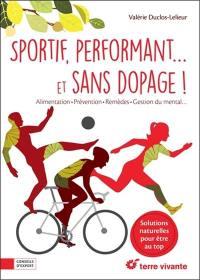 Sportif, performant... et sans dopage !