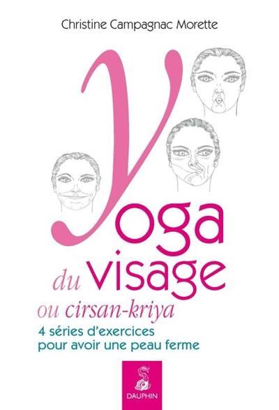 Yoga du visage ou cirsan-kriya