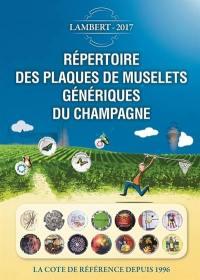 Répertoire des plaques de muselets génériques du champagne : 2017 : la cote de référence depuis 1996