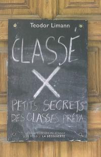 Classé X : petits secrets des classes prépa