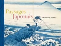 Paysages japonais : de Hokusai à Hasui