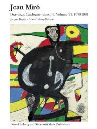 Miro drawings. Volume 6, 1978-1981