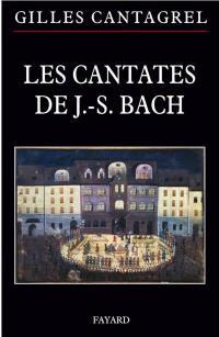 Les cantates de J.-S. Bach
