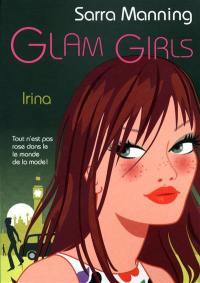 Glam girls. Volume 3, Irina