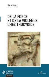 De la force et de la violence chez Thucydide