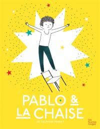 Pablo & la chaise