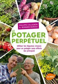 Le potager perpétuel : utiliser les légumes vivaces pour un potager sans efforts (ou presque)