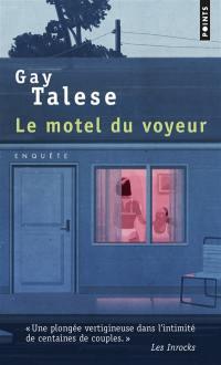 Le motel du voyeur : enquête