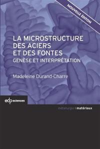 La microstructure des aciers et des fontes