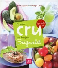 Cuisiner cru avec le régime Seignalet