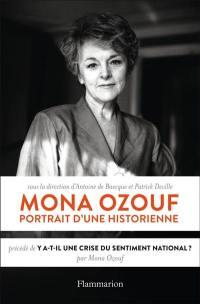 Mona Ozouf. Précédé de Y a-t-il une crise du sentiment national ?